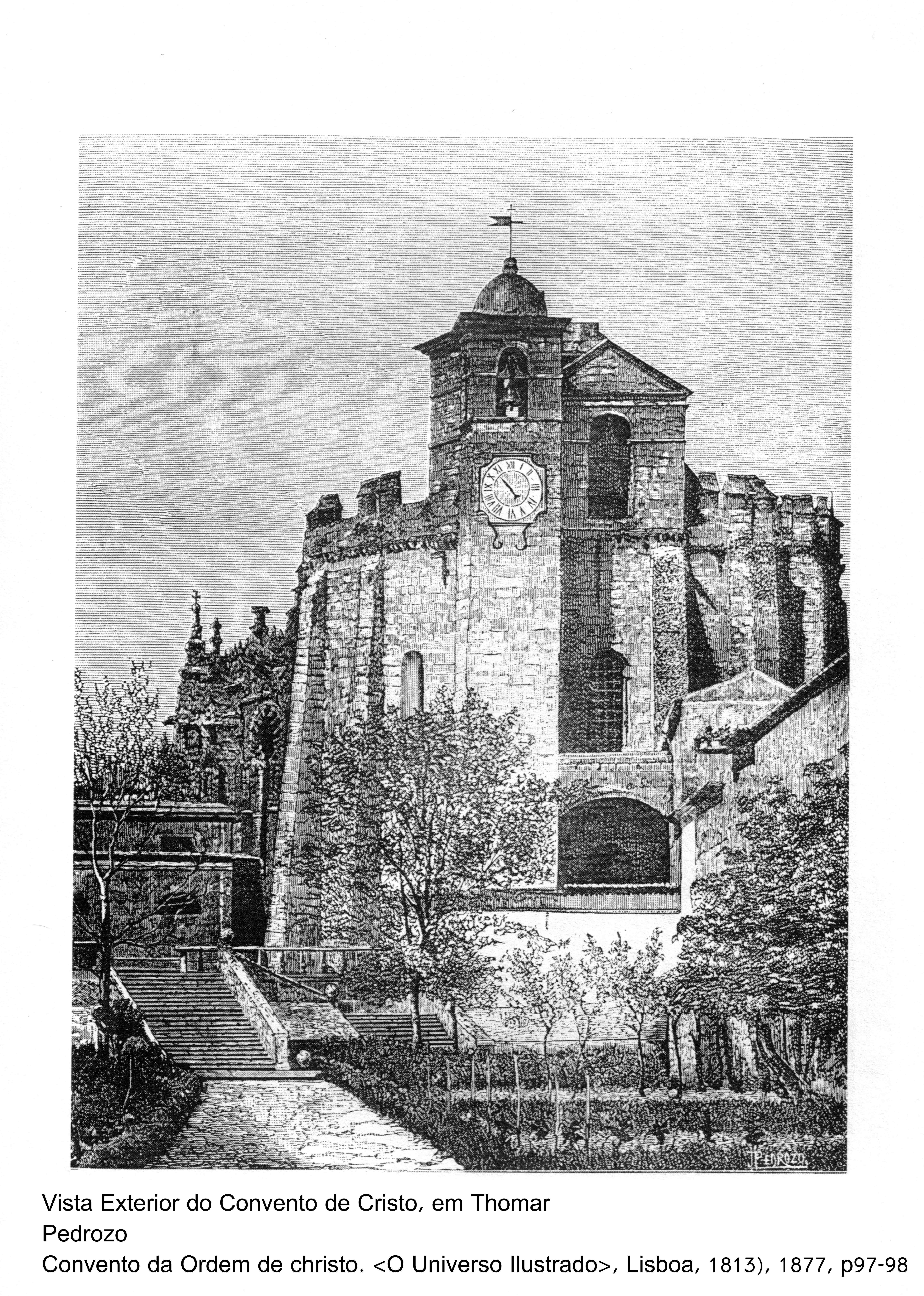 Vista exterior do Convento de Cristo, João Pedrozo 1813,  in O Universo Ilustrado, 1871
